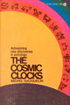 Michel Gauquelin. The Cosmic Clocks